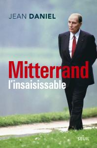 couverture Mitterrand l'insaisissable