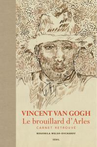 couverture Vincent Van Gogh. Le brouillard d'Arles