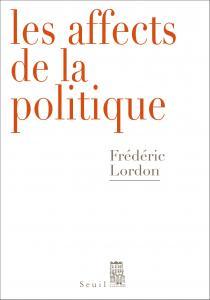 Couverture de l'ouvrage Les Affects de la politique