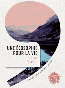Couverture de l'ouvrage Une écosophie pour la vie