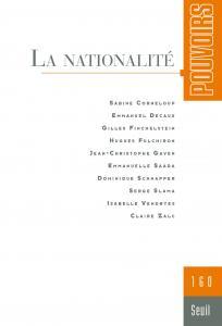 couverture Pouvoirs, n° 160. La Nationalité