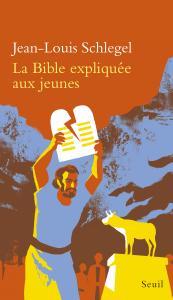 couverture La Bible expliquée aux jeunes