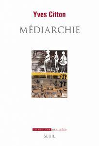 Couverture de l'ouvrage Médiarchie
