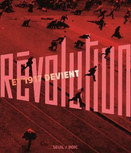 couverture Et 1917 devient Révolution...