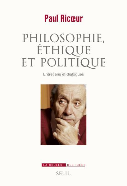 Philosophie, éthique et politique: Entretiens et dialogues Book Cover