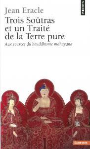 couverture Trois soûtras et un Traité de la Terre pure