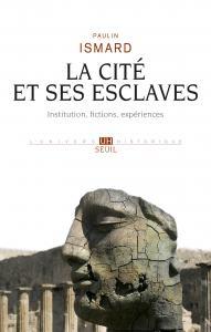 couverture La Cité et ses esclaves