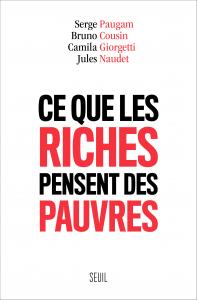 couverture Ce que les riches pensent des pauvres