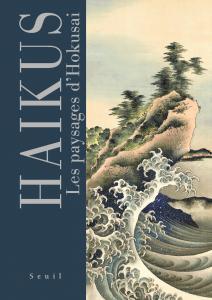 couverture Haïkus. Les paysages d'Hokusai