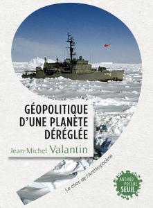 couverture Géopolitique d'une planète déréglée