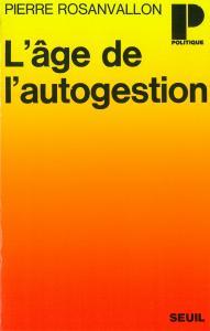 Age de l'autogestion. (L')