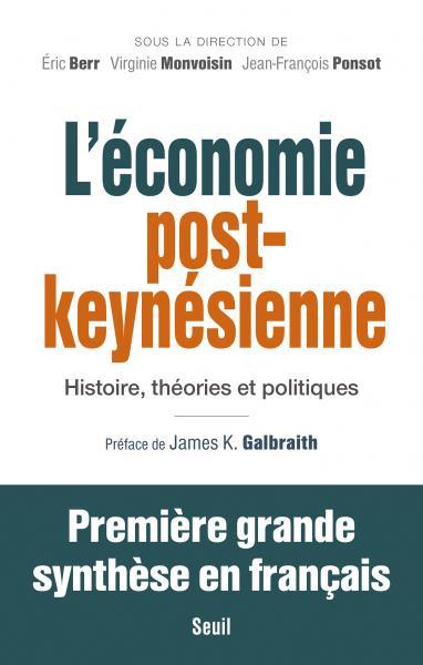 [Passionnant et important] L'école post-keynésienne, une alternative à découvrir (et à travailler)