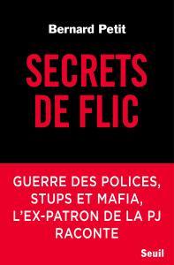 Couverture de l'ouvrage Secrets de flic