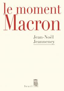 couverture Le Moment Macron