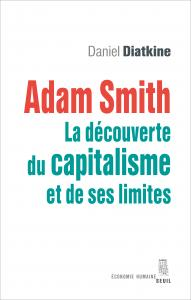 couverture Adam Smith. La découverte du capitalisme...