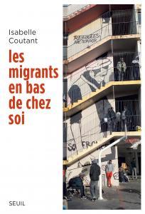 couverture Les Migrants en bas de chez soi