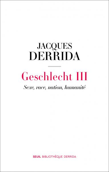 Geschlecht III: Sexe, race, nation, humanité Book Cover
