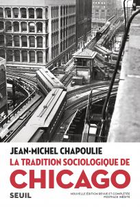 couverture La Tradition sociologique de Chicago (18...