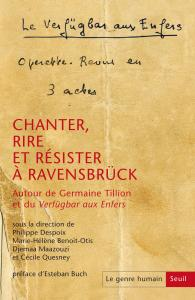 Couverture de l'ouvrage Le Genre humain, n° 59. Chanter, rire et résister à Ravensbrück
