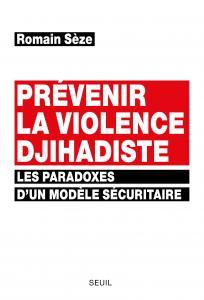 couverture Prévenir la violence djihadiste