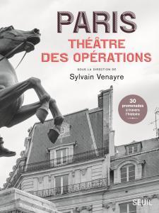 Couverture de l'ouvrage Paris, théâtre des opérations