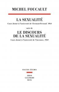 La Sexualité. Cours donné à l'université de Clermont-Ferrand (1964)