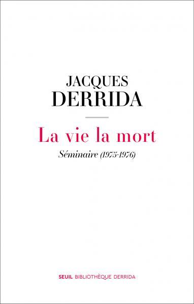La Vie la mort: Séminaire (1975-1976) Book Cover