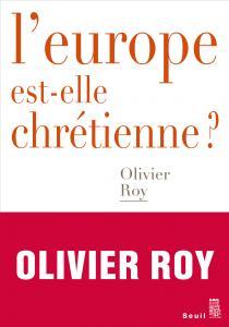 couverture L'Europe est-elle chrétienne ?