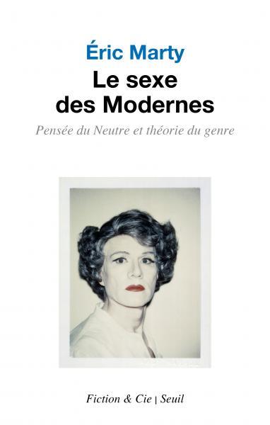 Le Sexe des Modernes