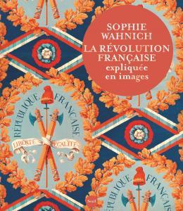 couverture La Révolution française expliquée en ima...