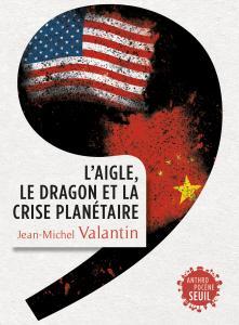 couverture L'Aigle, le Dragon et la Crise planétaire