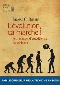 couverture L'Evolution, ?a marche !