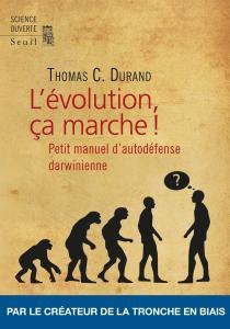 couverture L'Evolution, ça marche !