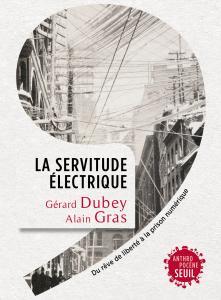 couverture La Servitude électrique