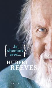 couverture Je chemine avec Hubert Reeves