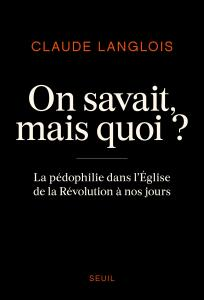 couverture On savait, mais quoi ?