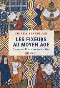 couverture Les Fixeurs au Moyen Âge