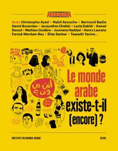 couverture Le monde arabe existe-t-il (encore) ?