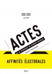 Actes de la recherche en sciences sociales, n° 232-233. Affinités électorales