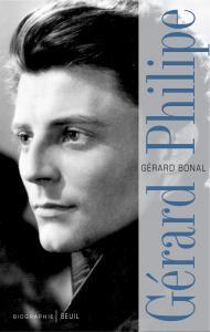 Couverture de l'ouvrage Gérard Philipe, biographie