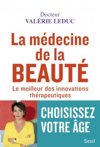 couverture La Médecine de la beauté