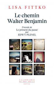 couverture Le Chemin Walter Benjamin