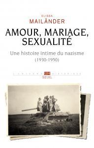 couverture Amour, mariage, sexualité. Une histoire ...
