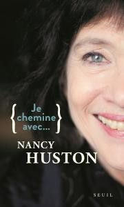 couverture Je chemine avec Nancy Huston