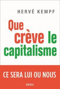 couverture Que crève le capitalisme