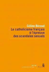 couverture Le Catholicisme français à l'épreuve des...