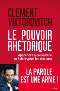couverture Le Pouvoir rhétorique