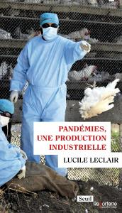 couverture Pandémies, une production industrielle