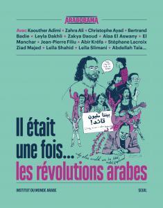 couverture Il était une fois... les révolutions arabes