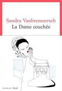couverture La Dame couchée